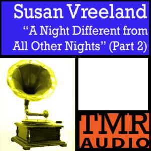 TMR Podcast: Susan Vreeland (part 2)