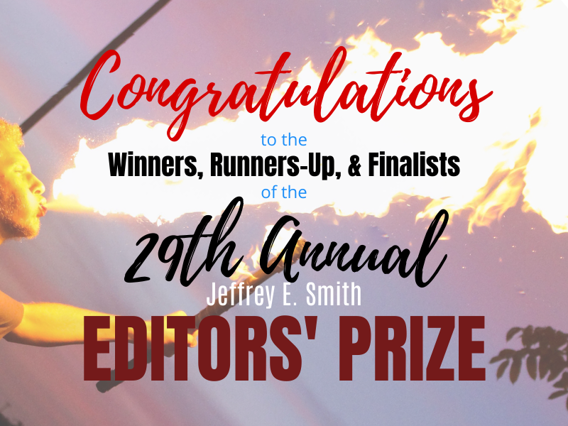 Congratulations to the Winners, Runners-Up, & Finalists of the 2019 Editors' Prize!