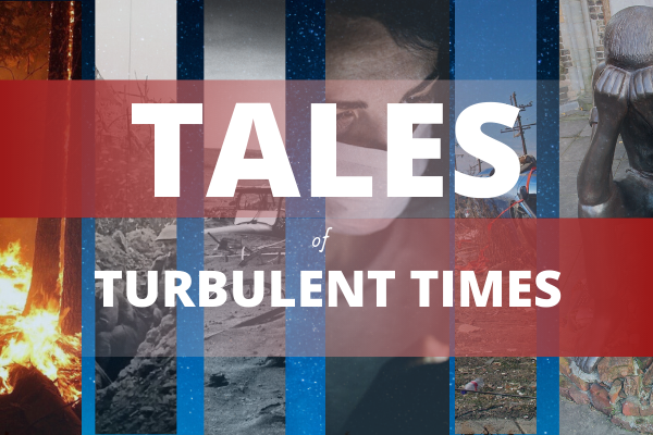 Tales of Turbulent Times